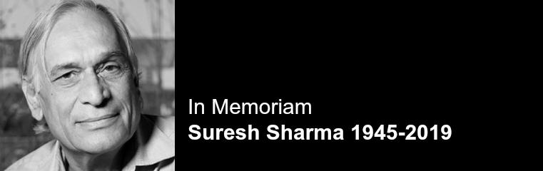 In Memoriam: Suresh Sharma 1945-2019