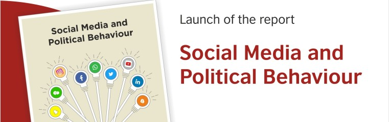 Report Release: 'Social Media and Political Behaviour' banner