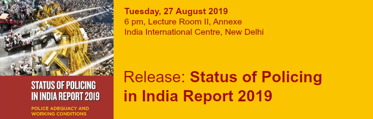 Status of Policing in India Report 2019: Release banner