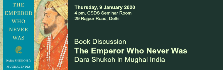 The Emperor Who Never Was: Dara Shukoh in Mughal India banner