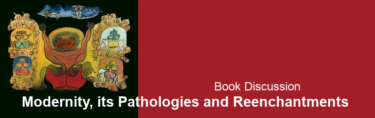 Modernity, its Pathologies and Reenchantments: Book Discussion banner